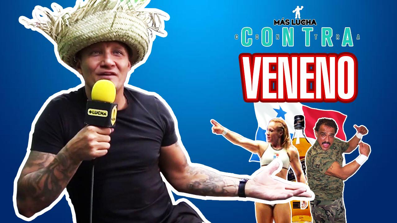 Veneno   + Lucha Contra - Episodio 26